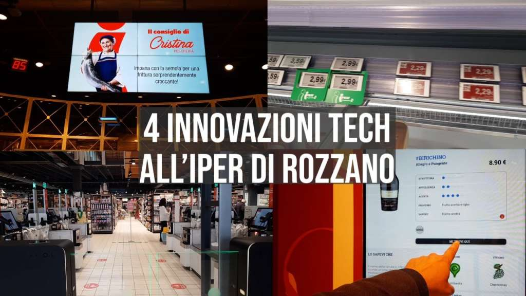 Le innovazioni tecnologiche nel nuovo Iper La grande i di Rozzano